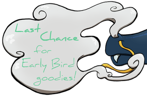 Early Bird Last Chance